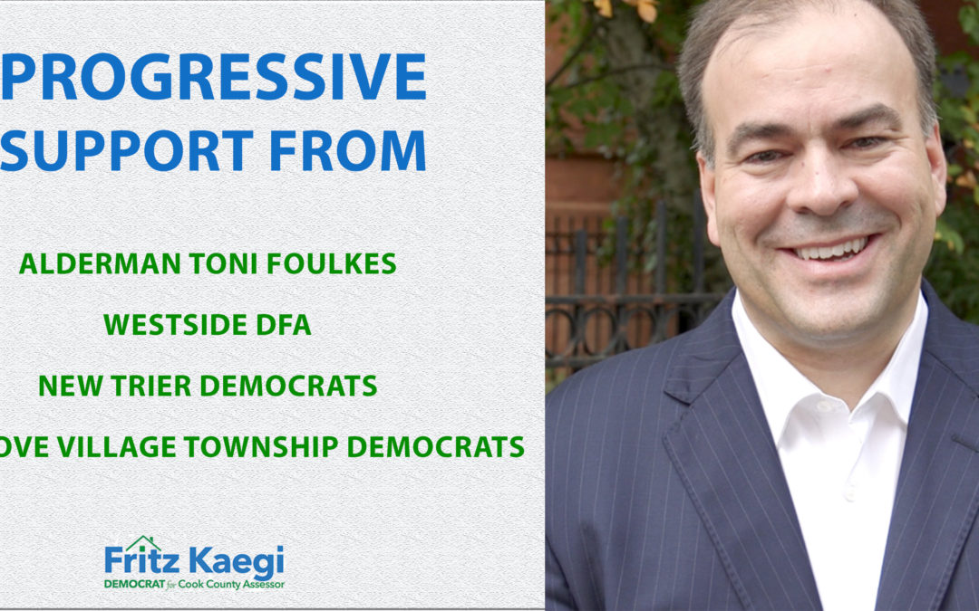 County-wide Endorsements Pour In for Democratic  Cook County Assessor Candidate Fritz Kaegi